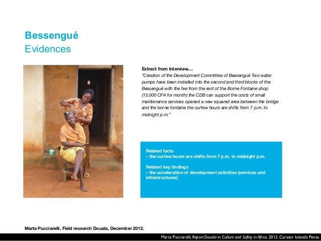 Marta Pucciarelli, Report Douala in Culture and Safety in Africa, 2013. Curator Iolanda Pensa.