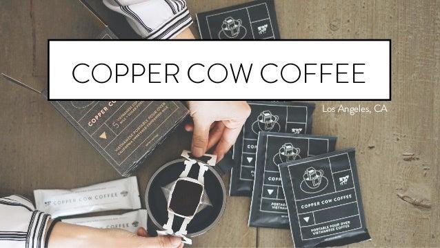 Los Angeles, CA COPPER COW COFFEE