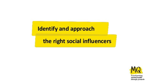 Identify and approach the right social influencers 1