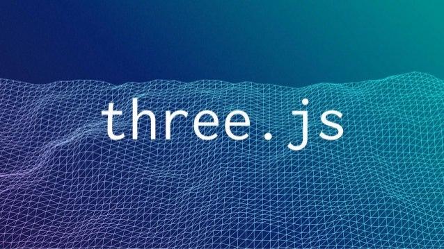 Путь к WebGL через THREE.js | OdessaFrontend Meetup #12
