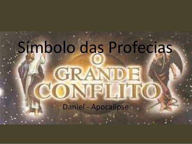 Símbolo das Profecias Daniel - Apocalipse