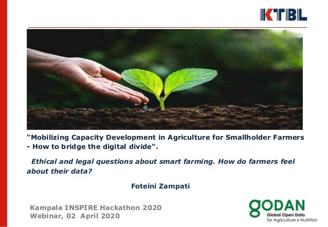 """Mobilizing Capacity Development in Agriculture for Smallholder Farmers - How to bridge the digital divide"". Ethical and l..."