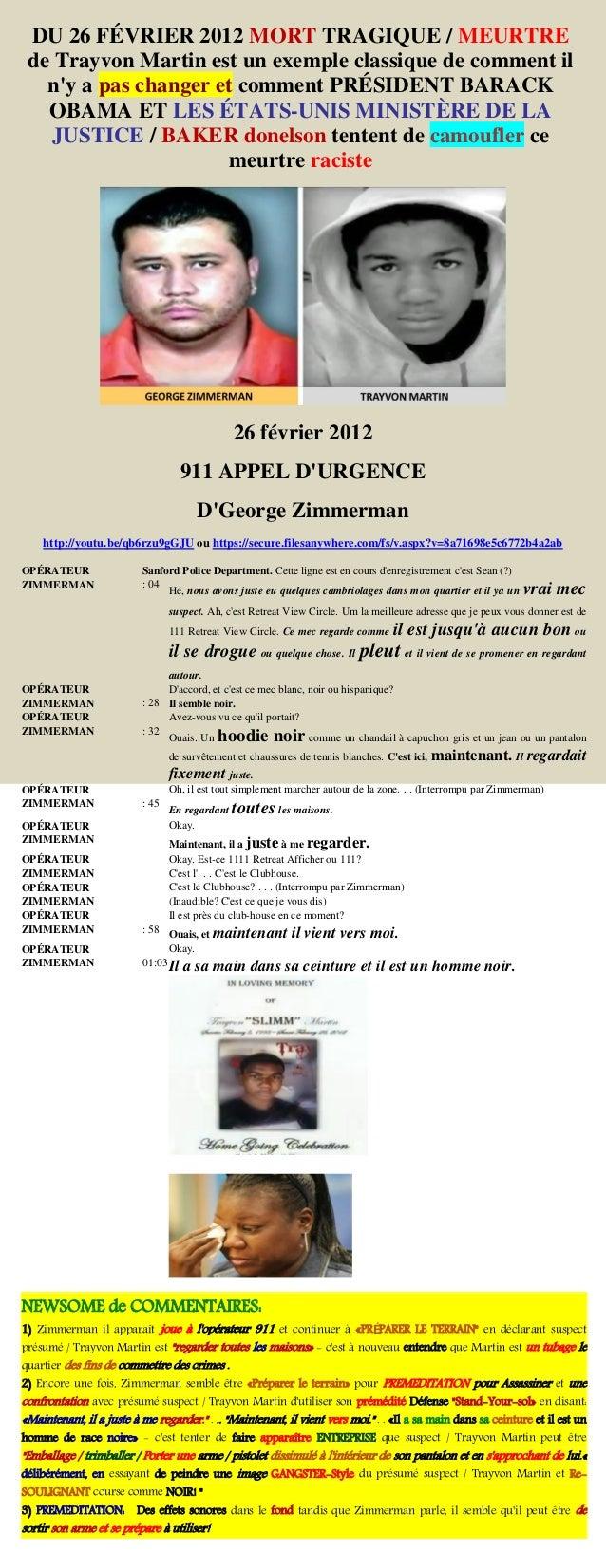 DU 26 FÉVRIER 2012 MORT TRAGIQUE / MEURTRE de Trayvon Martin est un exemple classique de comment il n'y a pas changer et c...