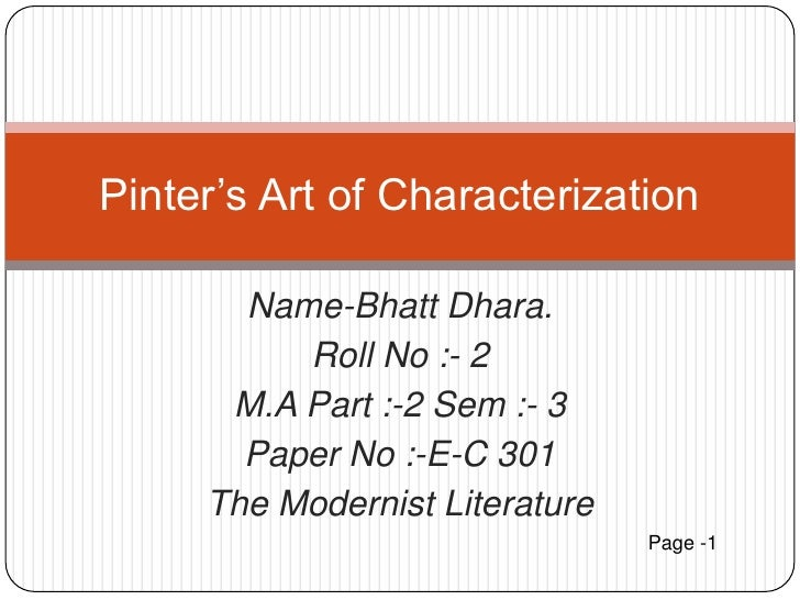 Name-Bhatt Dhara. <br />Roll No :- 2<br />M.A Part :-2 Sem :- 3<br />Paper No :-E-C 301 <br />The Modernist Literature <br...