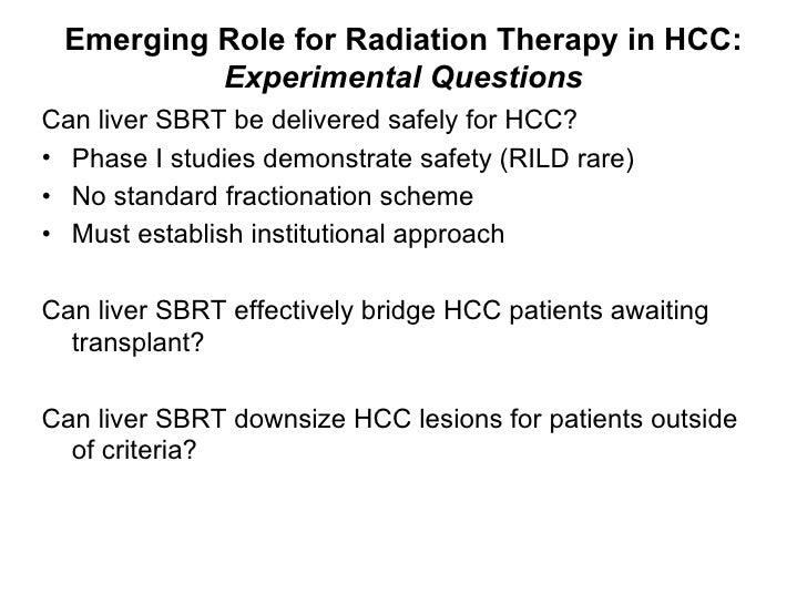 <ul><li>Can liver SBRT be delivered safely for HCC?  </li></ul><ul><li>Phase I studies demonstrate safety (RILD rare) </li...