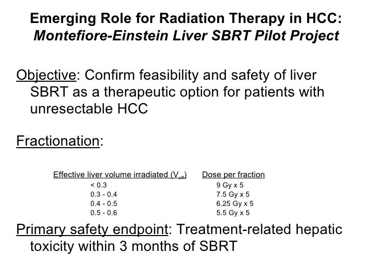 <ul><li>Objective : Confirm feasibility and safety of liver SBRT as a therapeutic option for patients with unresectable HC...