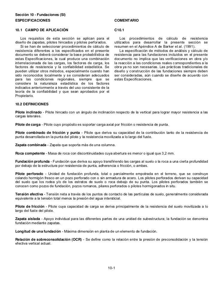 Sección 10 - Fundaciones (SI)ESPECIFICACIONES                                                COMENTARIO10.1 CAMPO DE APLIC...