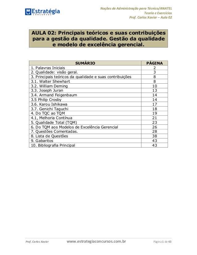 Noções de Administração para Técnico/ANATEL  Teoria e Exercícios  Prof. Carlos Xavier – Aula 02  AULA 02: Principais teóri...
