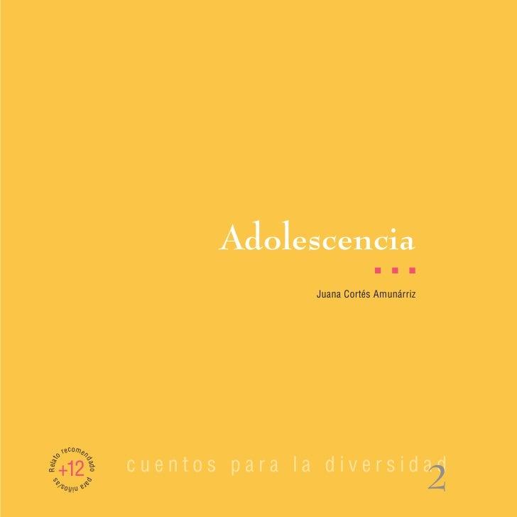 Adolescencia                                                     I   I   I                                         Juana C...