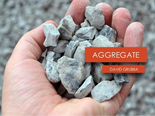 AGGREGATE DAVID GRUBBA