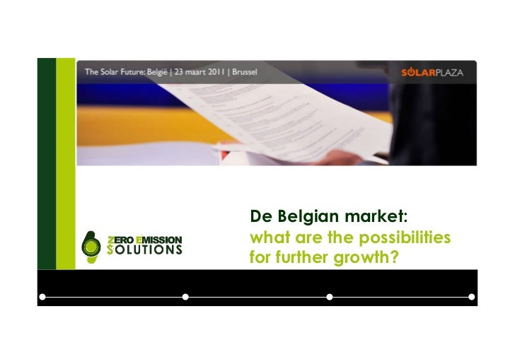 De Belgian market:what are the possibilitiesfor further growth?