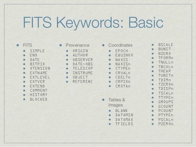 FITS Keywords: BasicFITS          Provenance    Coordinates   BSCALE   SIMPLE        ORIGIN       EPOCH       BUNIT   END ...