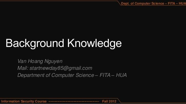 Dept. of Computer Science – FITA – HUA           Van Hoang Nguyen           Mail: startnewday85@gmail.com           Depart...
