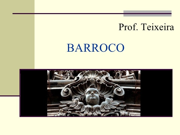 Prof. TeixeiraBARROCO
