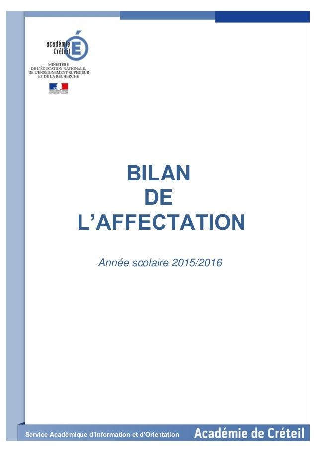 BILAN DE L'AFFECTATION Année scolaire 2015/2016 Service Académique d'Information et d'Orientation