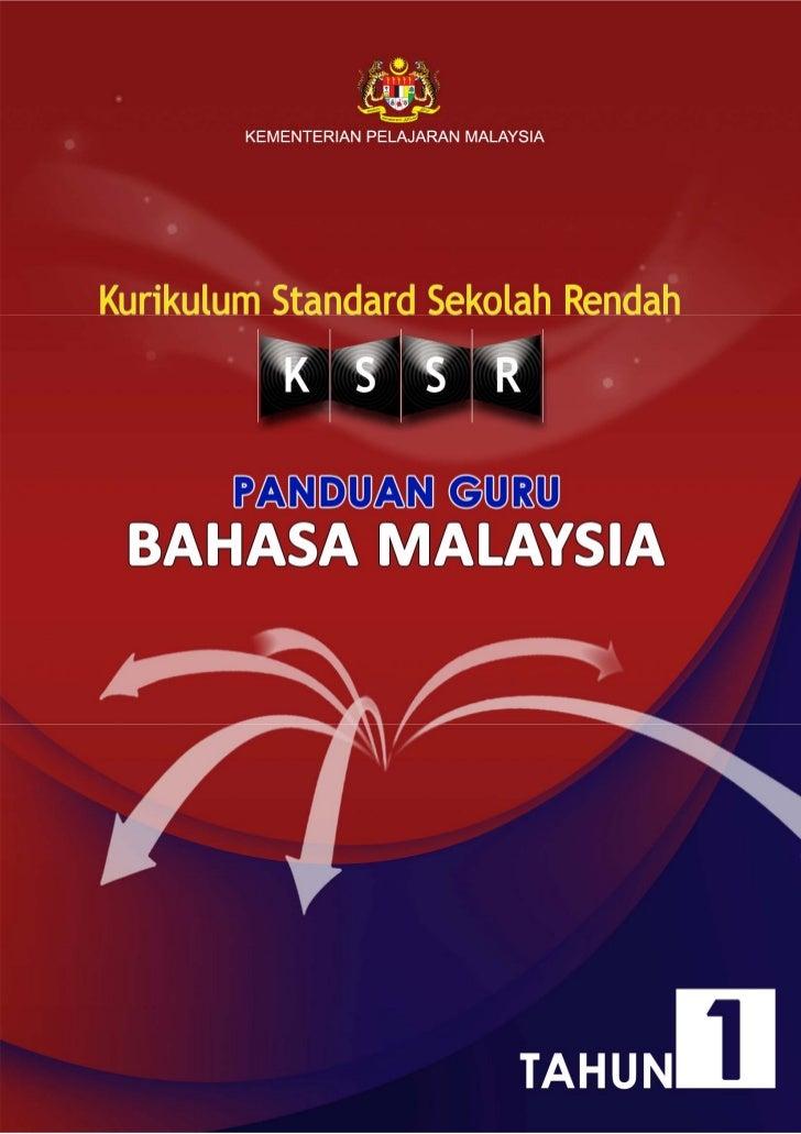 KEMENTERIAN PELAJARAN MALAYSIAKURIKULUM STANDARD SEKOLAH RENDAH         PANDUAN GURUBAHASA MALAYSIA                     Te...