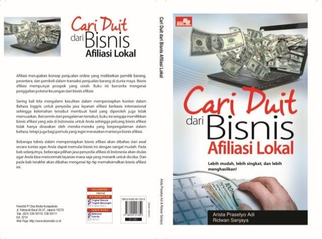 1 BAB 1 Pendahuluan Mengenal Bisnis Afiliasi Bisnis afiliasi merupakan salah satu bidang bisnis di Internet yang sedang bo...