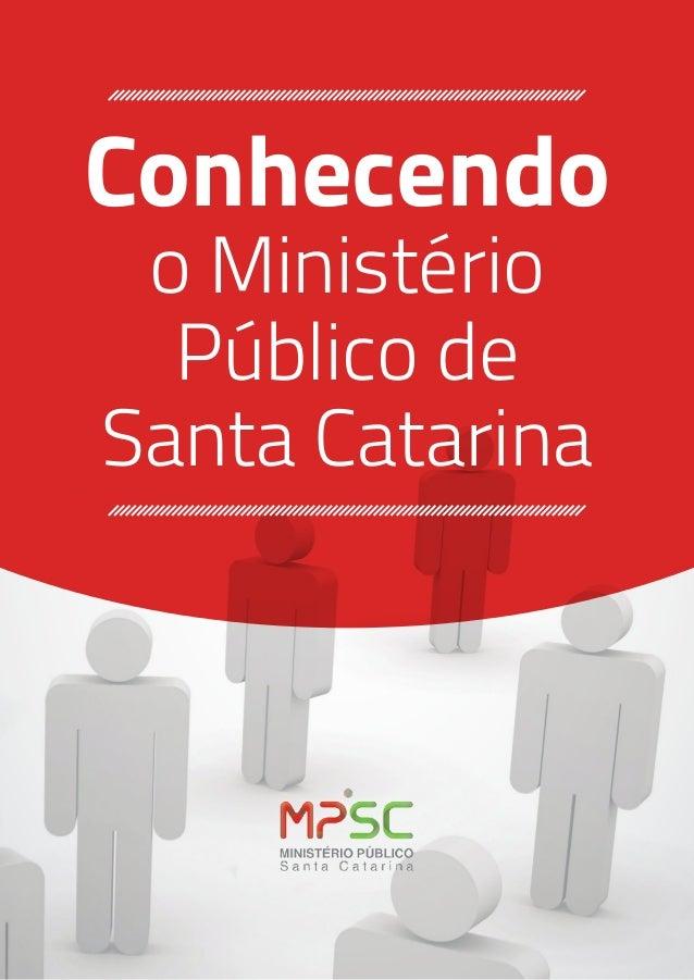 Conhecendo o Ministério Público de Santa Catarina