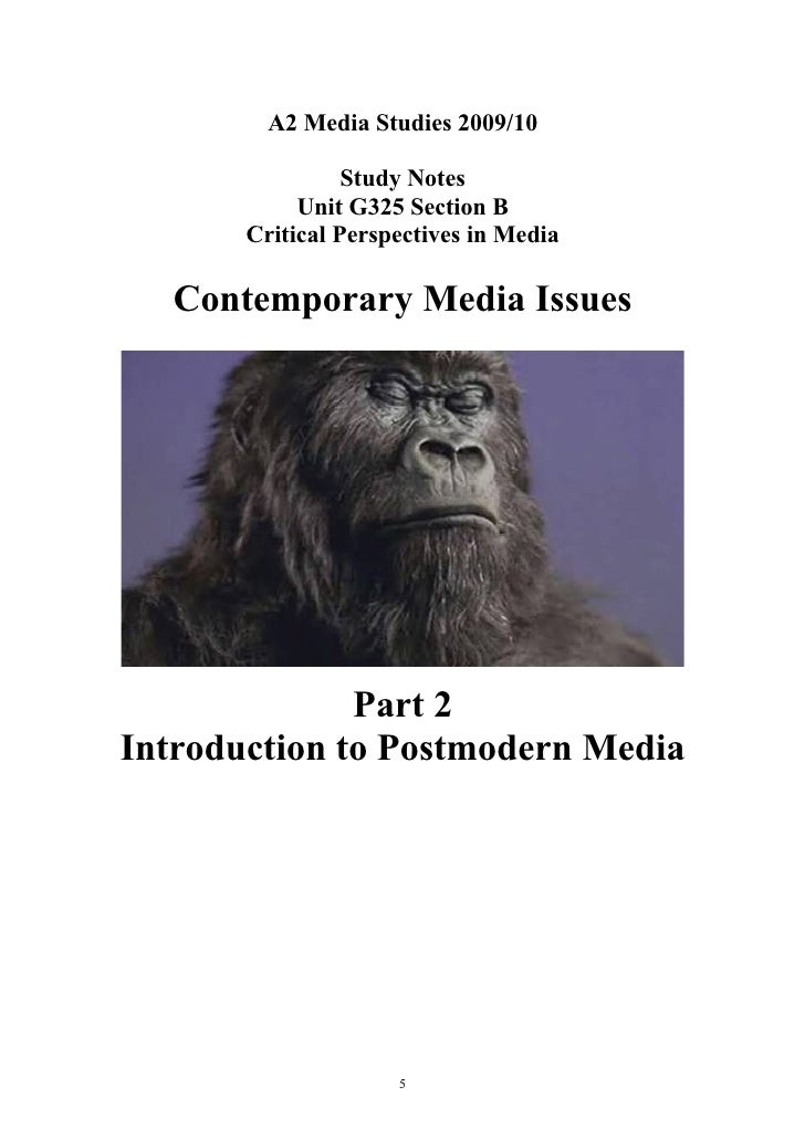 A2 Media Studies 2009/10                   Study Notes             Unit G325 Section B        Critical Perspectives in Med...