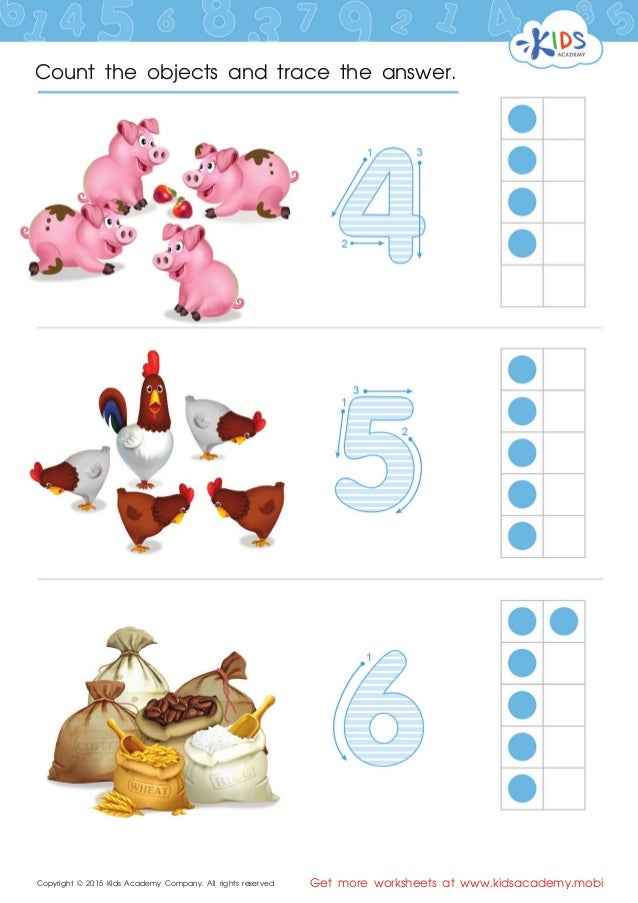 Copyright © 2015 Kids Academy Company. All rights reserved Get more worksheets at www.kidsacademy.mobi Count the objects a...