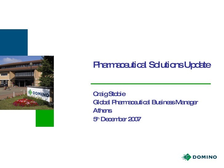 Pharmaceutical Solutions Update Craig Stobie Global Pharmaceutical Business Manager Athens 5 th  December 2007