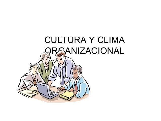 CULTURA Y CLIMAORGANIZACIONAL