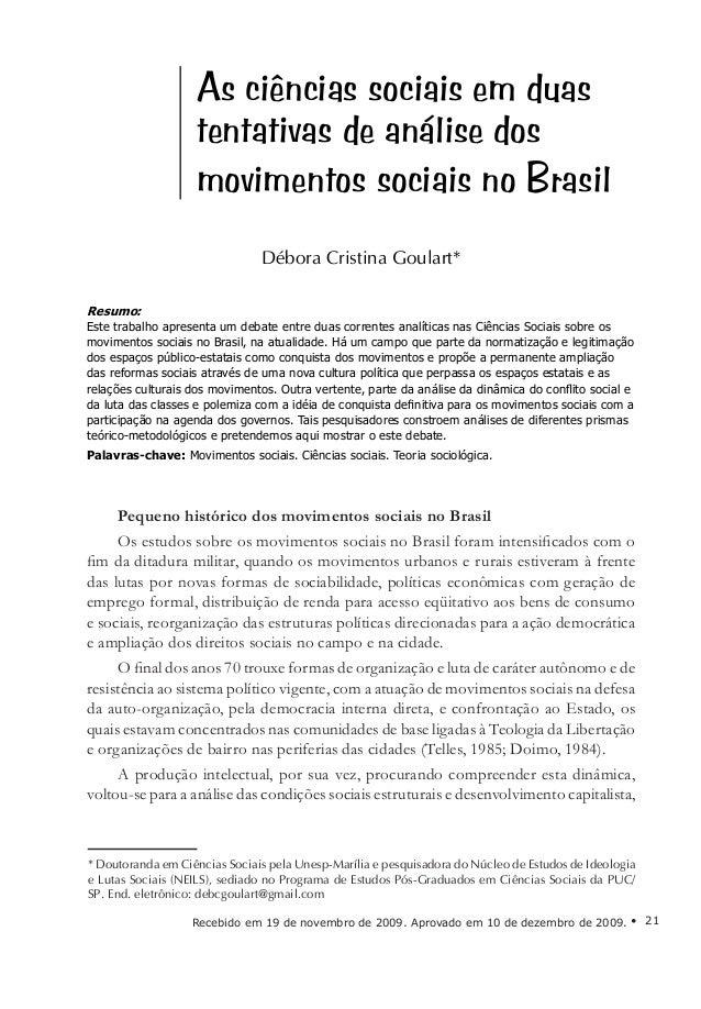 As ciências sociais em duas tentativas de análise dos movimentos... Goulart, D. C. • 21  As ciências sociais em duas tenta...