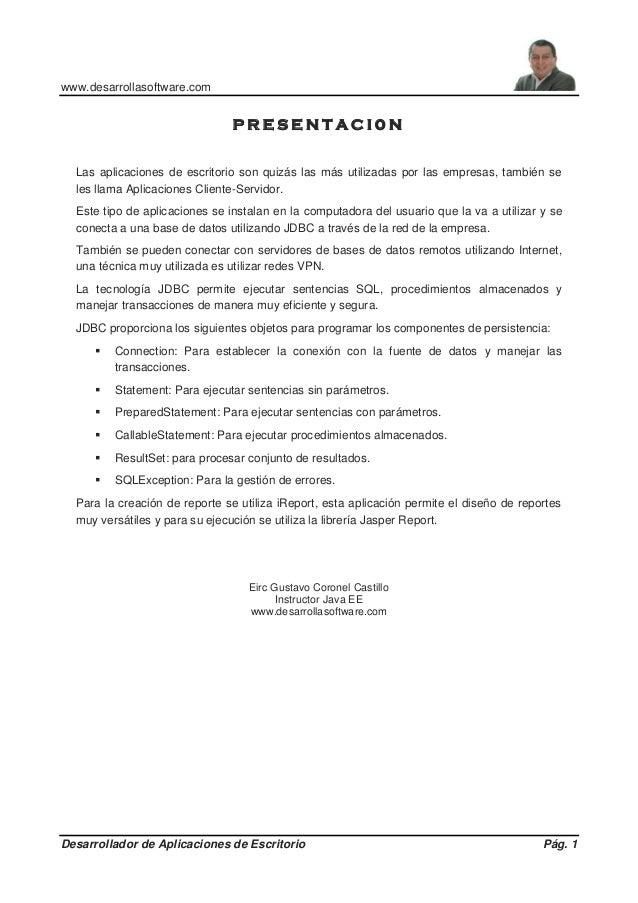 www.desarrollasoftware.com Desarrollador de Aplicaciones de Escritorio Pág. 1 P R E S E N T A C I 0 N Las aplicaciones de ...