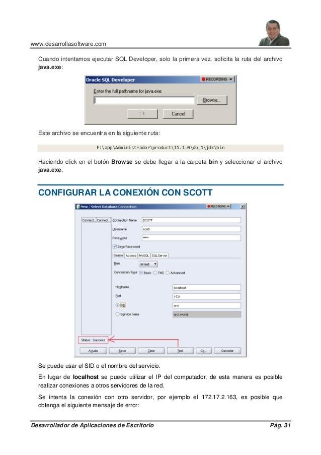 www.desarrollasoftware.com Desarrollador de Aplicaciones de Escritorio Pág. 31 Cuando intentamos ejecutar SQL Developer, s...