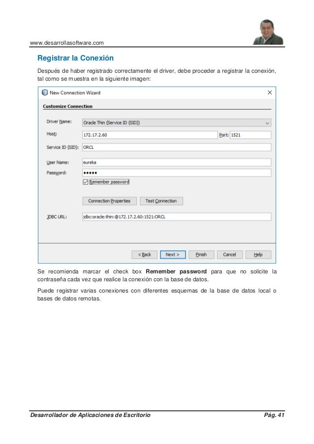 www.desarrollasoftware.com Desarrollador de Aplicaciones de Escritorio Pág. 41 Registrar la Conexión Después de haber regi...