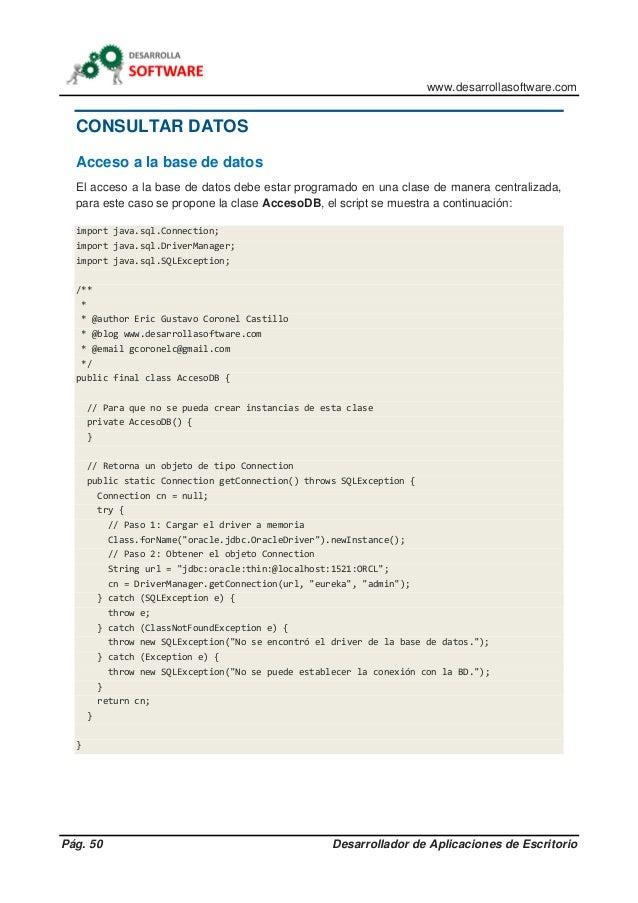 www.desarrollasoftware.com Pág. 50 Desarrollador de Aplicaciones de Escritorio CONSULTAR DATOS Acceso a la base de datos E...