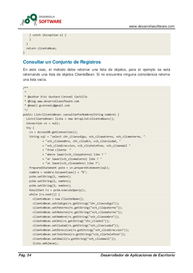 www.desarrollasoftware.com Pág. 54 Desarrollador de Aplicaciones de Escritorio } catch (Exception e) { } } return clienteB...