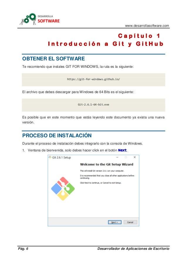 www.desarrollasoftware.com Pág. 6 Desarrollador de Aplicaciones de Escritorio C a p í t u l o 1 I n t r o d u c c i ó n a ...