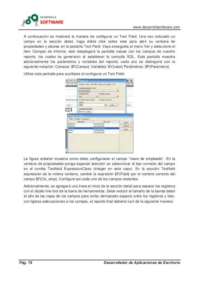 www.desarrollasoftware.com Pág. 78 Desarrollador de Aplicaciones de Escritorio A continuación se mostrará la manera de con...