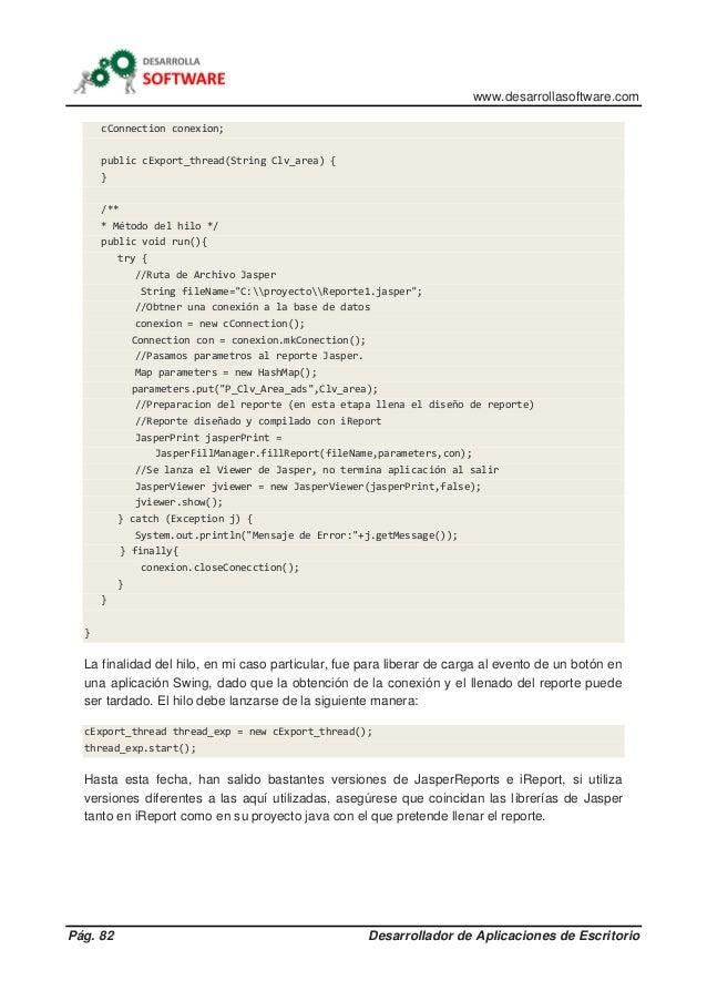 www.desarrollasoftware.com Pág. 82 Desarrollador de Aplicaciones de Escritorio cConnection conexion; public cExport_thread...