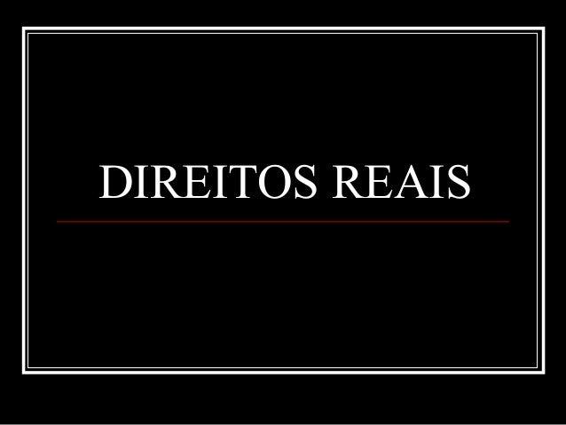 DIREITOS REAIS
