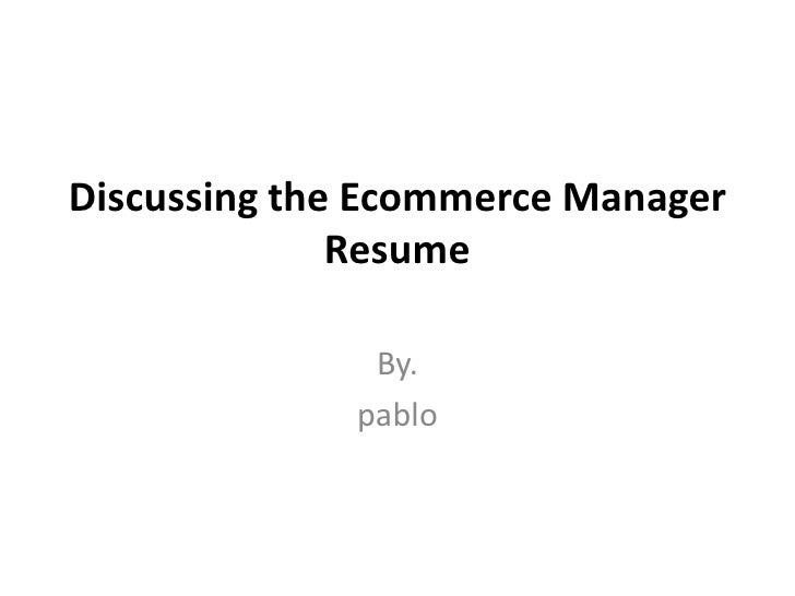 02.discussing the ecommerce manager resume