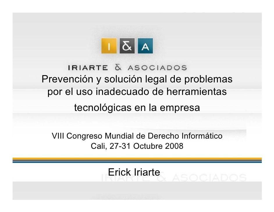 Prevención y solución legal de problemas  por el uso inadecuado de herramientas        tecnológicas en la empresa    VIII ...