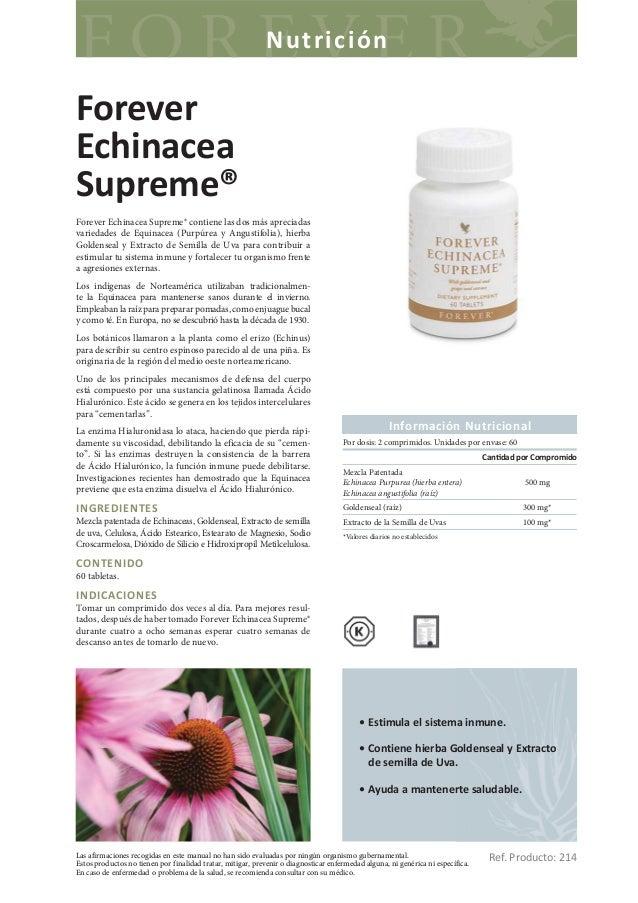 NutriciónForeverEchinaceaSupreme®Forever Echinacea Supreme® contiene las dos más apreciadasvariedades de Equinacea (Purpúr...