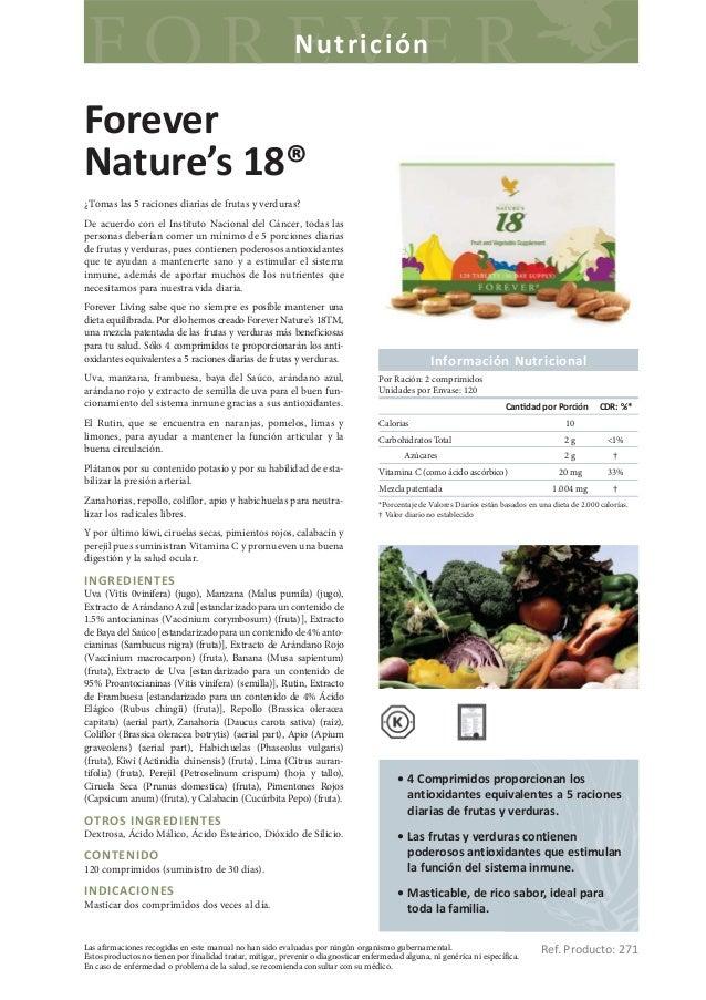 NutriciónForeverNature's 18®¿Tomas las 5 raciones diarias de frutas y verduras?De acuerdo con el Instituto Nacional del Cá...