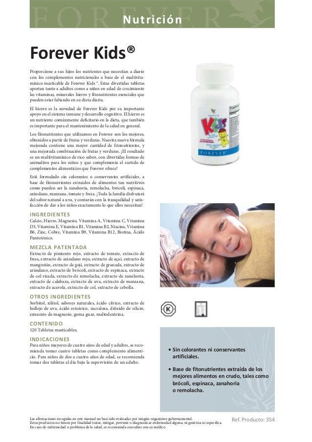 NutriciónForever Kids®Proporcione a sus hijos los nutrientes que necesitan a diariocon los complementos nutricionales a ba...