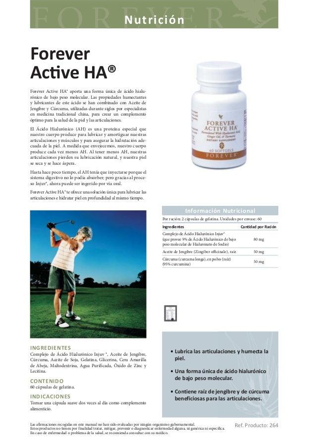 NutriciónForeverAc ve HA®Forever Active HA® aporta una forma única de ácido hialu-rónico de bajo peso molecular. Las propi...