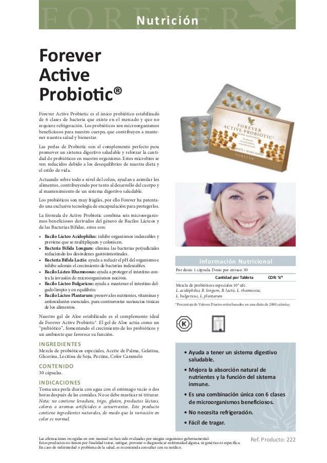 NutriciónForeverAc veProbio c®Forever Active Probiotic es el único probiótico estabilizadode 6 clases de bacteria que exis...