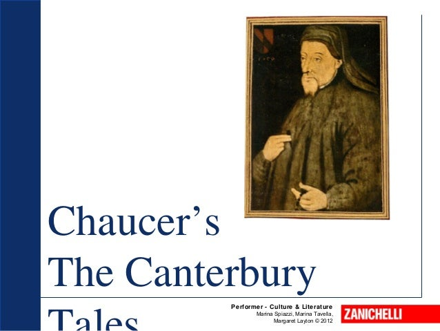 marriages in the stories in the canterbury tales by geoffrey chaucer Love and marriage insanities making sense out of love and marriage ideals is not an easy task, especially as human actions in emotional circumstances do not follow any logic it is a fact that has been proven consistently over time, across cultures and is also corroborated by many of the stories within geoffrey chaucer's canterbury tales.