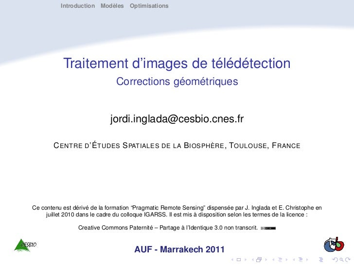 Introduction Modèles Optimisations           Traitement d'images de télédétection                               Correction...