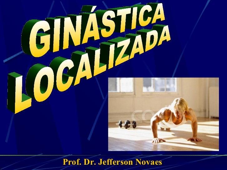 Prof. Dr. Jefferson Novaes