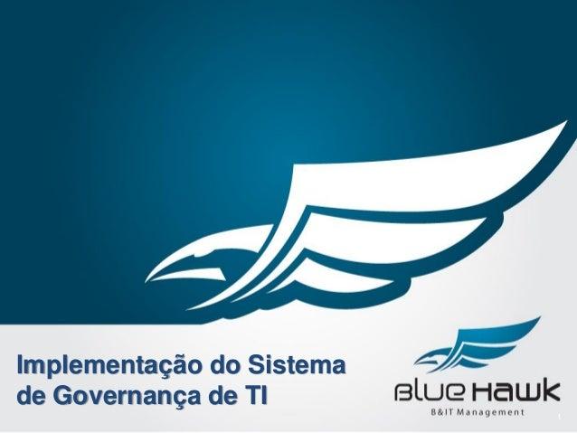 Implementação do Sistema de Governança de TI 1