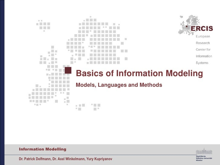 Basics of Information ModelingModels, LanguagesandMethods<br />