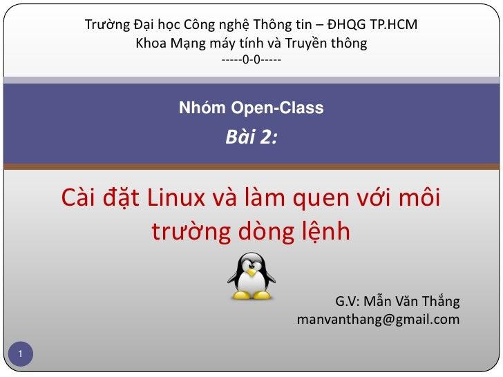 Trường Đại học Công nghệ Thông tin – ĐHQG TP.HCM             Khoa Mạng máy tính và Truyền thông                         --...
