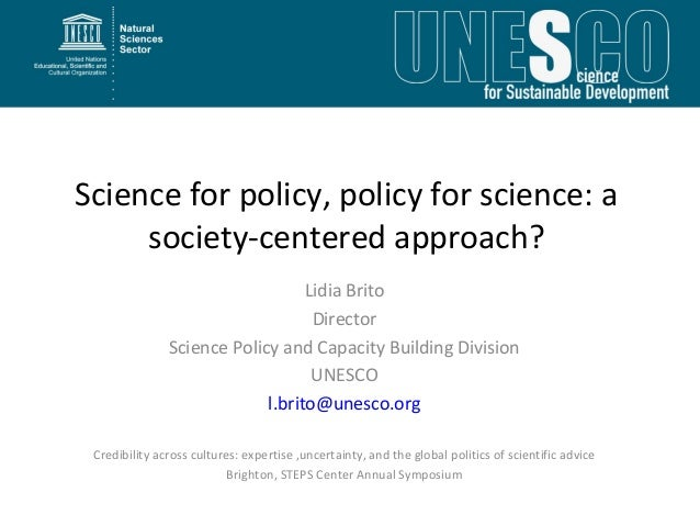Science for policy, policy for science: a     society-centered approach?                                  Lidia Brito     ...